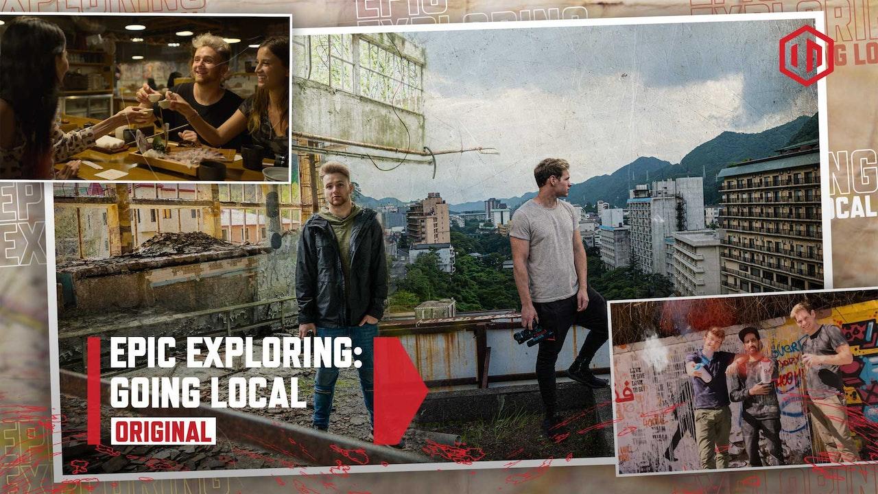 Epic Exploring: Going Local