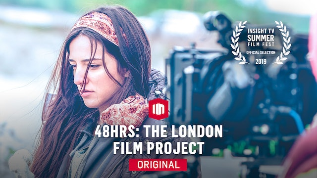 Summer Film Fest: 48 HRS: The London Film Project
