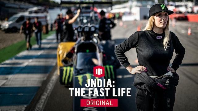 Jndia: The Fast Life