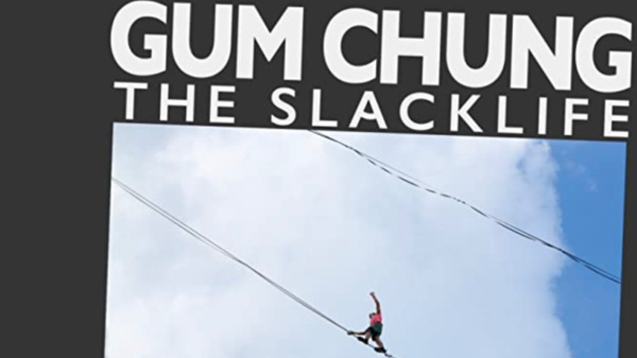 Gum Chung - The Slacklife