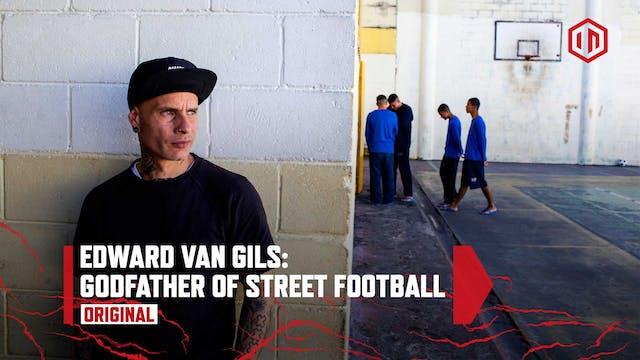Edward van Gils: Godfather of Street ...