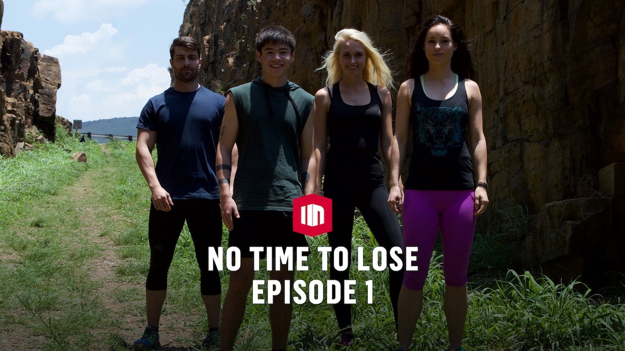 Episode 1 No Time To Lose