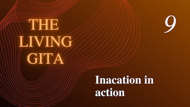Part 9: Inacation in action