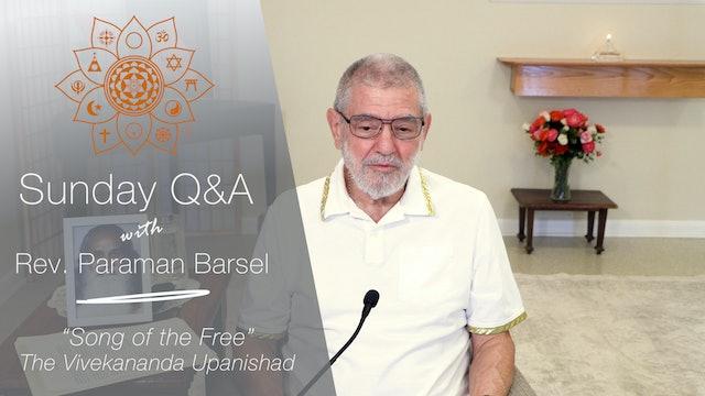 """""""Song of The Free"""" — The Vivekananda Upanishad - Q&A with Rev. Paraman Barsel"""