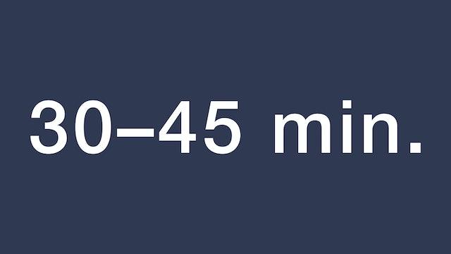 30-45 min.