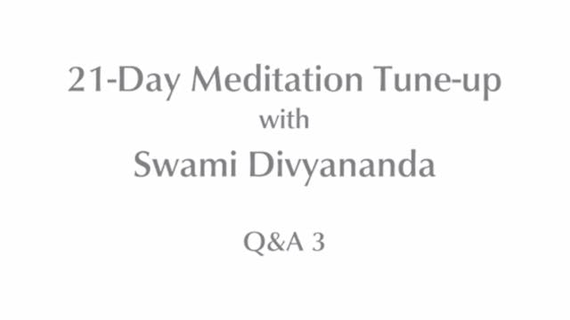 21-Day Meditatin Tune-up: Q&A #3 with...
