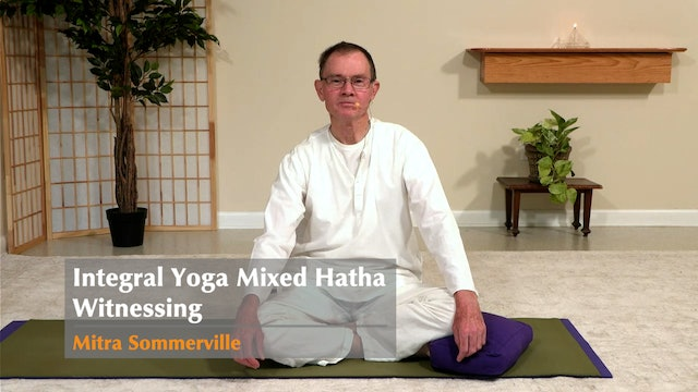 Hatha Yoga - Witnessing - Mixed Level with Mitra Somerville