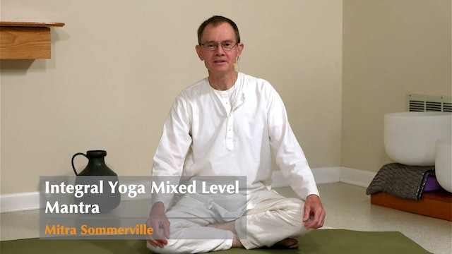 Hatha Yoga - Mantra - Mixed Level with Mitra Somerville