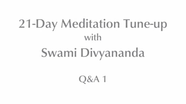 21-Day Meditatin Tune-up: Q&A #1 with...