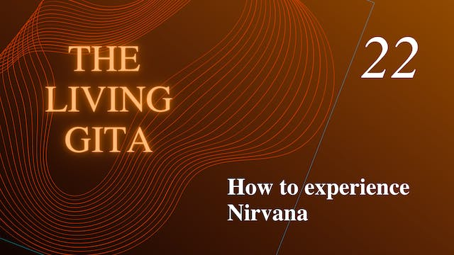 Part 22: How to Experience Nirvana