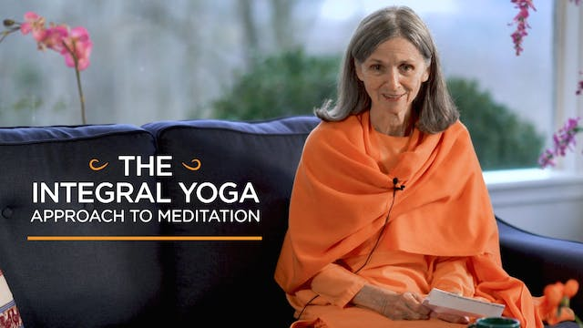 The Integral Yoga Approach to Meditat...