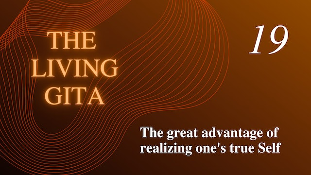 Part 19: The Grea Advantage of Realizing One's True Self