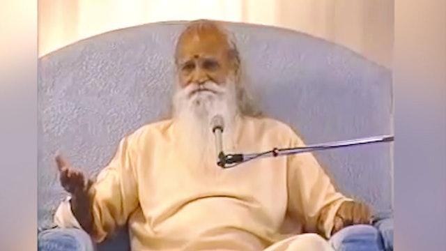 Santosha: Don't Run After Things - A Talk by Sri Swami Satchidananda