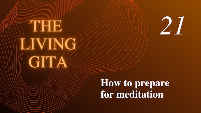 Part 21: How to Prepare Your Meditation