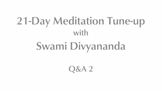 21-Day Meditatin Tune-up: Q&A #2 with...