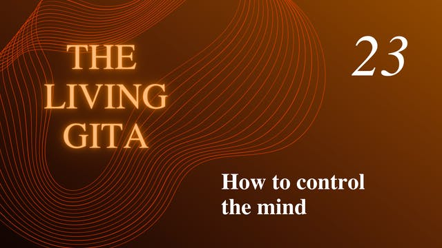 Part 23: How to Control the Mind