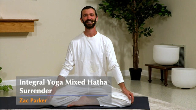 Hatha Yoga - Surrender - Mixed Level with Zac Parker