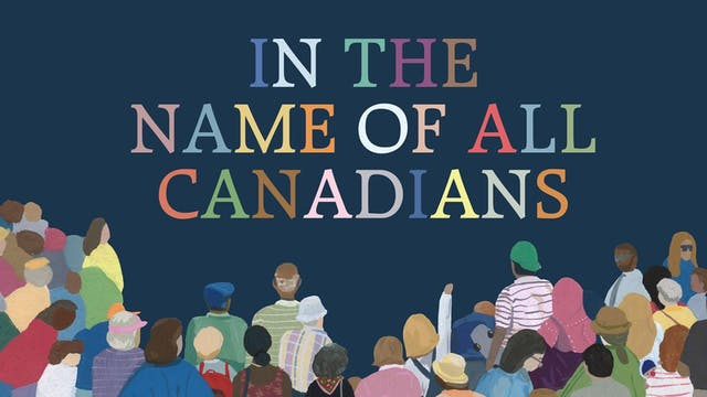 In the Name of All Canadians