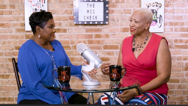 The Mic Check    EP. #13        Debra...