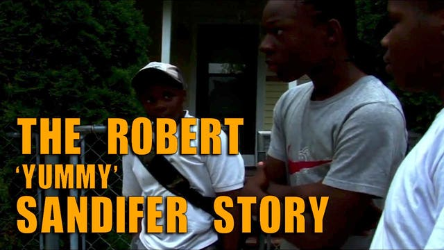 The_Robert_Yummy_Sandifer_Story