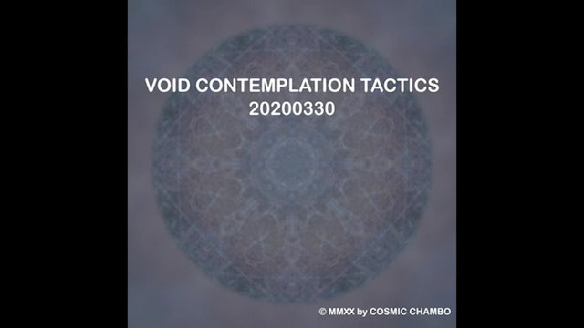 Meditation: Void Contemplation Tactics 20200330