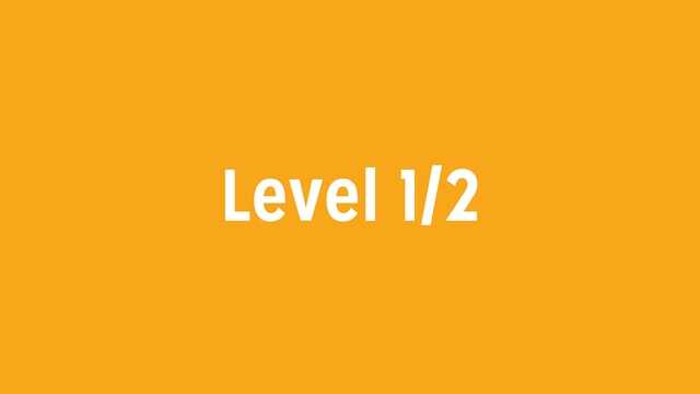 Level 1/2