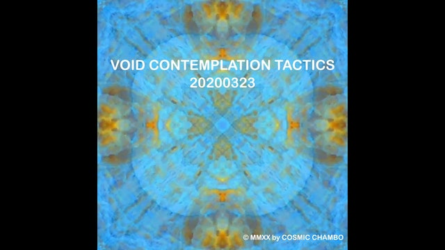 Meditation: Void Contemplation Tactics 20200323