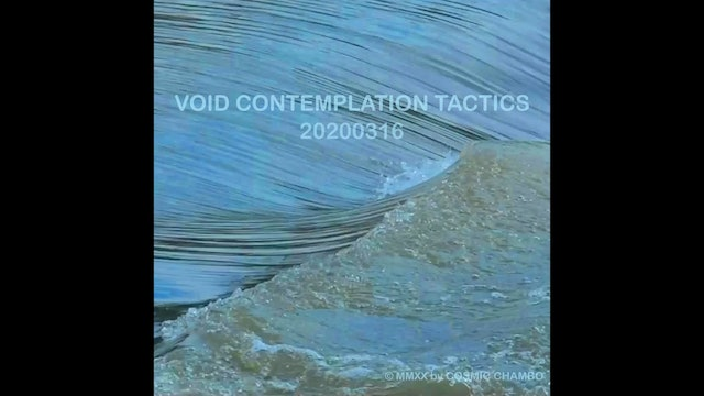 Meditation: Void Contemplation Tactics 20200316