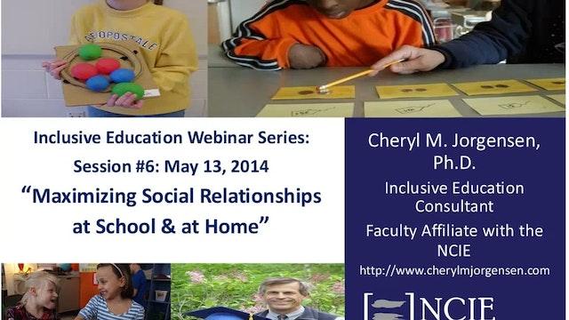 Maximizing Social Relationships at School and at Home