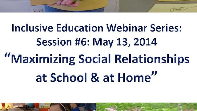 Maximizing Social Relationships at School and Home