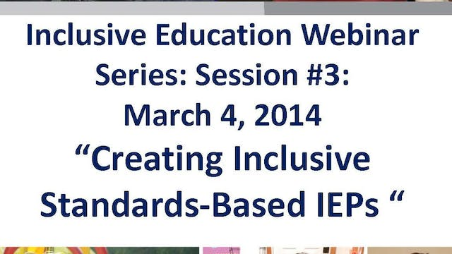 Creating Inclusive Standards Based IEPs