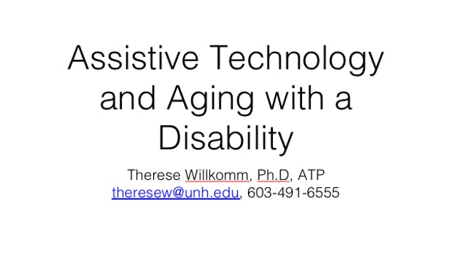 Assistive Technology and Aging with a Disability