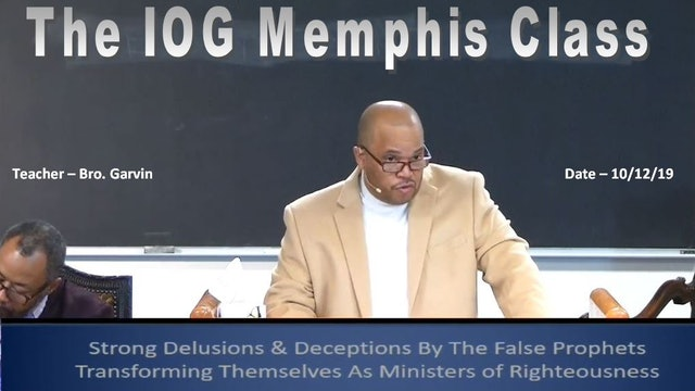 10122019 - IOG Memphis - Strong Delusions & Deceptions By The False Prophets