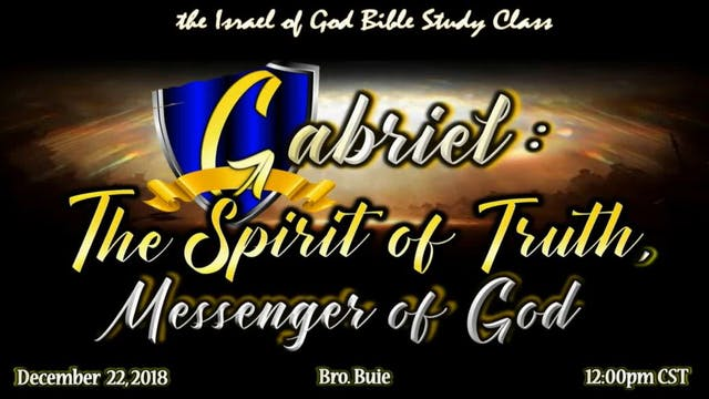 12222018 - Gabriel The Spirit of Trut...
