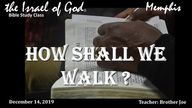 12142019 - IOG Memphis - How Shall We Walk