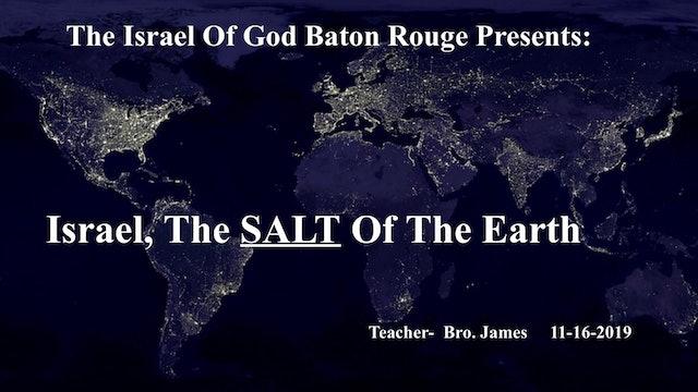 11162019 - IOG Baton Rouge - Israel, The Salt Of The Earth