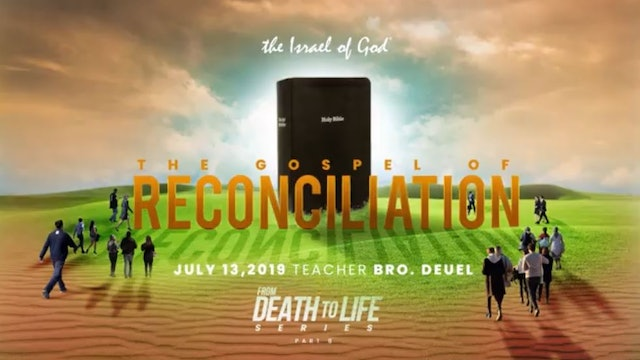 7132019 - IOG Atlanta - From Death to Life Series - Part VIII - Gospel of Rec..