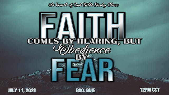 07112020 - Faith Comes By Hearing But...