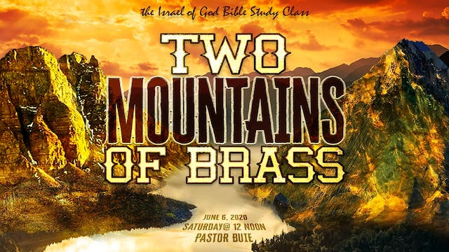 06062020 - Two Mountains of Brass