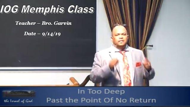 9142019 - IOG Memphis - In Too Deep: ...