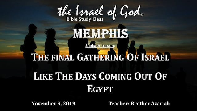 110919 - IOG Memphis - The Final Gath...