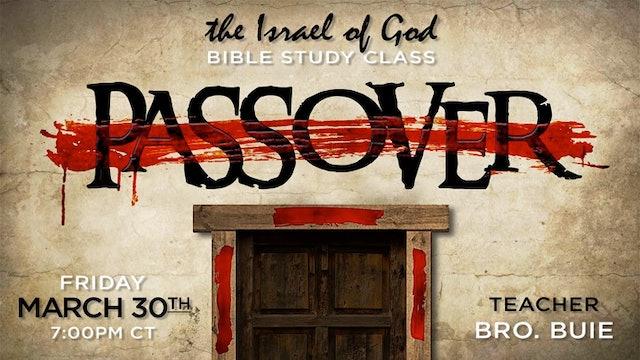 03302018 - Passover (Bro Buie) Sabbath Day