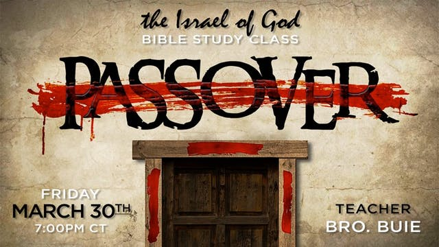 03302018 - Passover (Bro Buie) Sabbat...