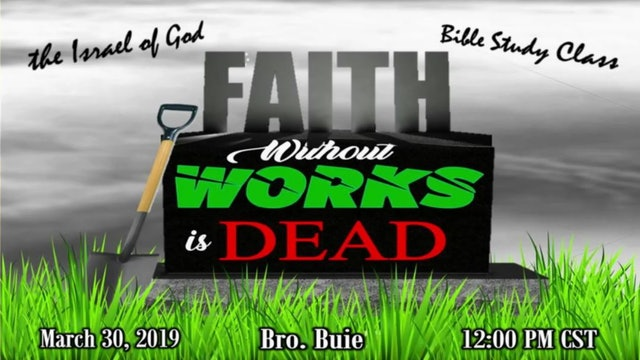 3302019 - Faith Without Works Is Dead