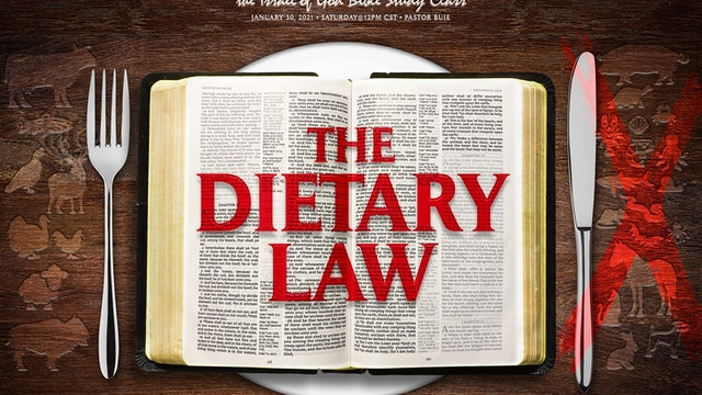 01302021 - THE DIETARY LAW