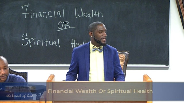 6222019 - IOG Memphis - Financial Wealth or Spiritual Health