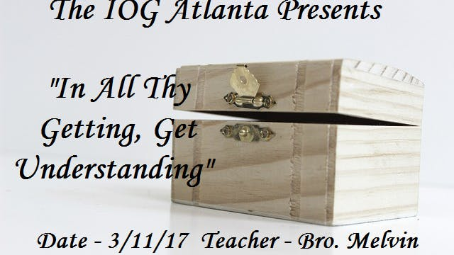 3112017 - IOG Atlanta - In All Thy Ge...