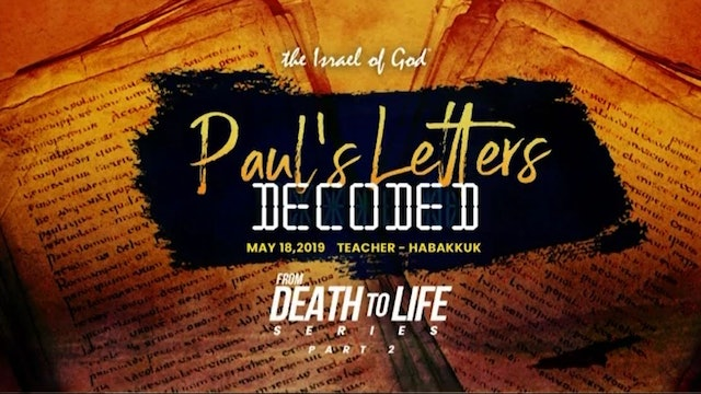 5182019 - IOG ATLANTA - Death to Life Series - Pt II - Paul's Letters Decoded
