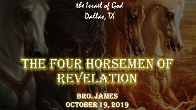 10192019 - IOG Dallas - The Four Horsemen of Revelation