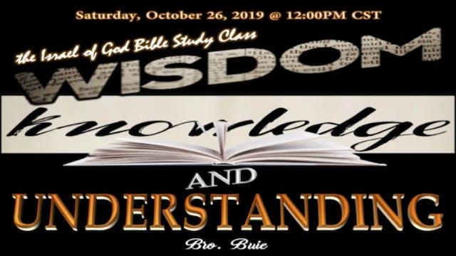 10262019 - Wisdom, Knowledge & Unders...